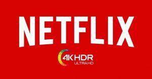 نحوه پخش Netflix در 4K